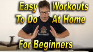 Easy Workouts To Do At Home For Beginners